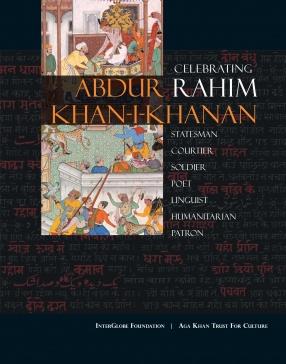 Celebrating Rahim: Abdur Rahim Khan-I-Khanan