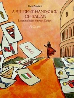 A Student Handbook of Italian: Learning Italian Through Design
