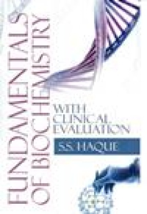 Fundamentals of Biochemistry with Clinical Evaluation