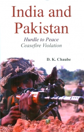 India and Pakistan: Hurdle to Peace Ceasefire Violation