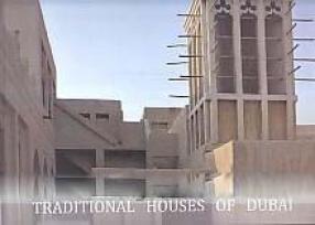 Traditional Houses of Dubai