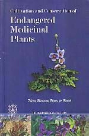 Cultivation and Conservation of Endangered Medicinal Plants: Tibetan Medicinal Plants for Health