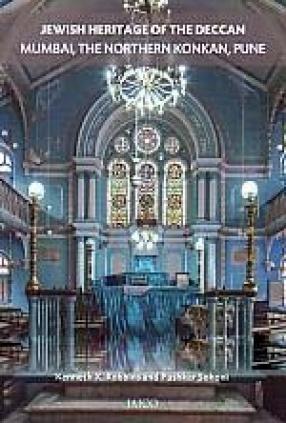 Jewish Heritage of the Deccan: Mumbai, the Northern Konkan, Pune