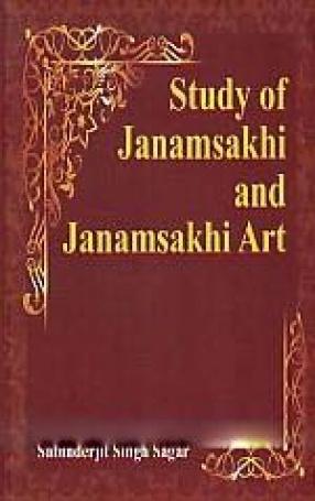 Study of Janamsakhi and Janamsakhi Art
