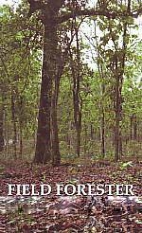 Field Forester: Voices From the Field (In 2 Volumes)