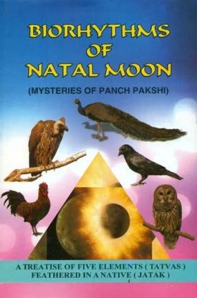 Biorhythms of Natal Moon: Mysteries of Panch Pakshi