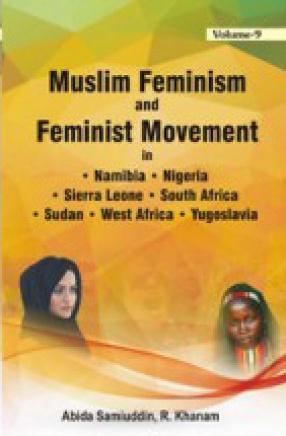 Muslim Feminism and Feminist Movement in India (In 9 Volumes)