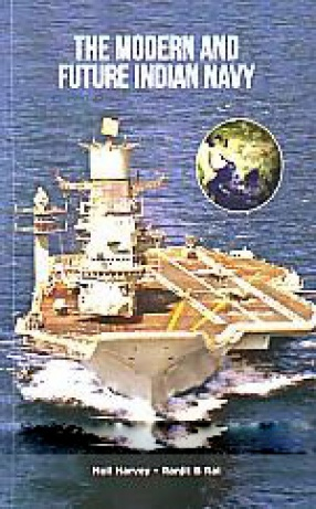 The Modern and Future Indian Navy: Navy Yearbook-Diary 2017