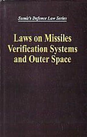 Laws on Missiles, Verification Systems and Outer Space