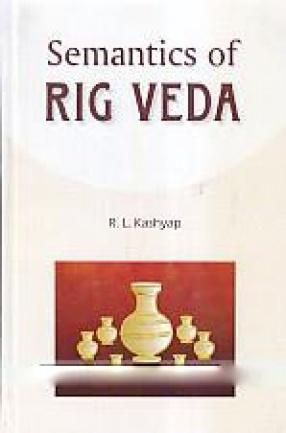 Semantics of Rig Veda