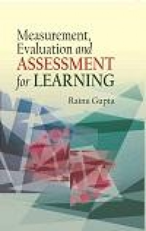 Measurement, Evaluation and Assessment for Learning
