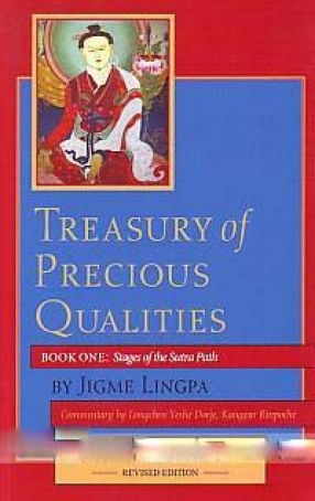 Treasury of Precious Qualities: A Commentary on the Root Text of Ridgzin Jigme Lingpa Entitled The Quintessence of the Three Paths (In 2 Volumes)