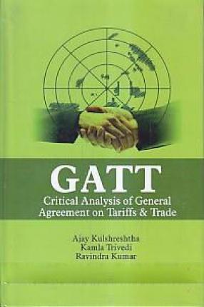 GATT: Critical Analysis of General Agreement on Tariffs & Trade