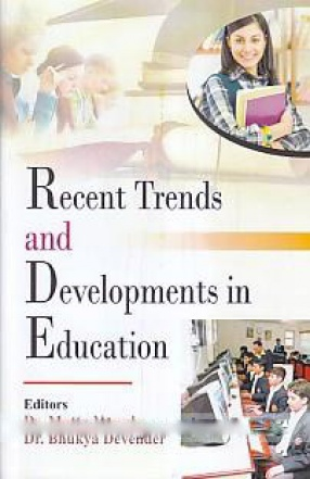 Recent Trends and Developments in Education