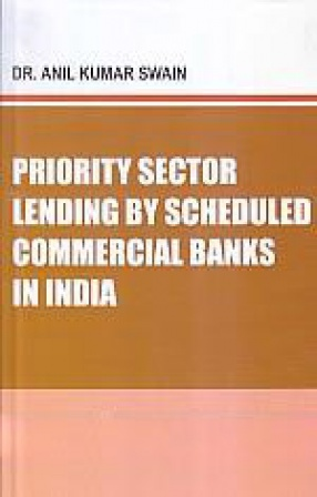 Priority Sector Lending by Scheduled Commercial Banks in India