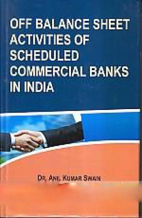 Off Balance Sheet Activities of Scheduled Commercial Banks in India