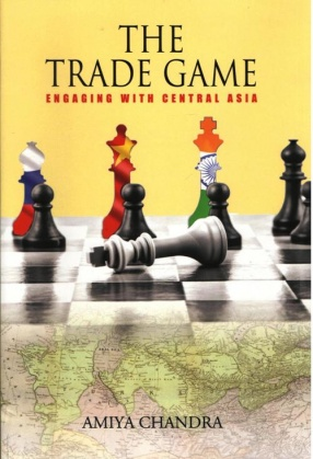 The Trade Game: Engaging With Central Asia