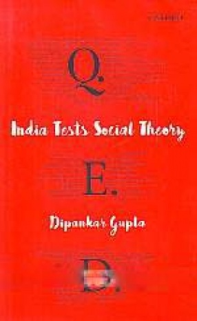 Q.E.D.: Quod Erat Demonstrandum: India Tests Social Theory