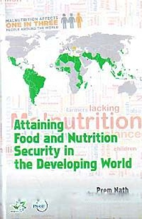 Attaining Food and Nutrition Security in the Developing World