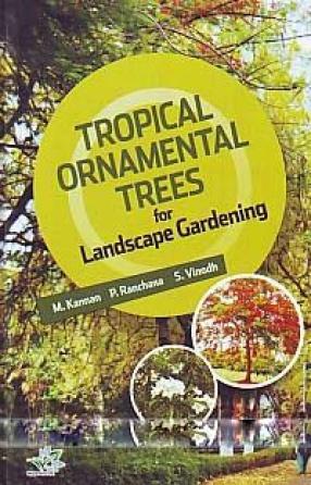 Tropical Ornamental Trees for Landscape Gardening