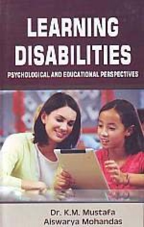 Learning Disabilities: Psychological and Educational Perspectives