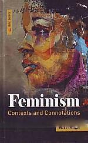 Feminism: Contexts and Connotations