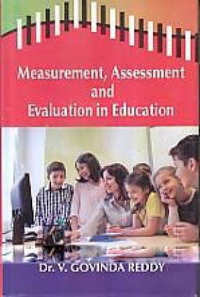 Measurement, Assessment and Evaluation in Education