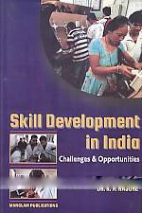 Skill Development in India: Challenges and Opportunities