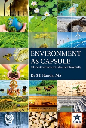 Environment as Capsule: All About Environment Education Informally