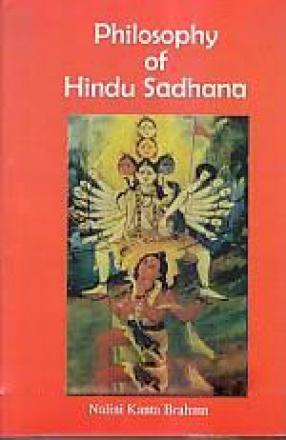 Philosophy of Hindu Sadhana