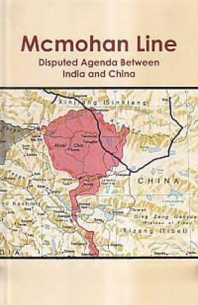 McMohan Line: Disputed Agenda Between India and China