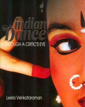 Indian Dance: Through A Critic's Eye