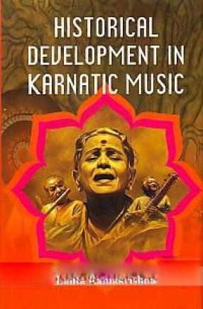 Historical Development in Karnatic Music
