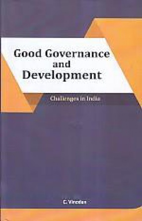 Good Governance and Development: Challenges in India