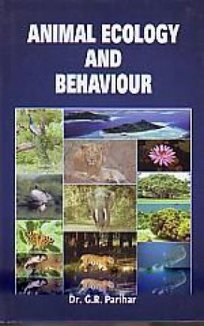 Animal Ecology and Behaviour: According as Per UGC Syllabus for UG and PG Classes
