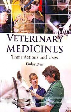 Veterinary Medicines: Their Actions and Uses