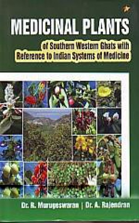 Medicinal Plants of Southern Western Ghats with Reference to Indian Systems of Medicine