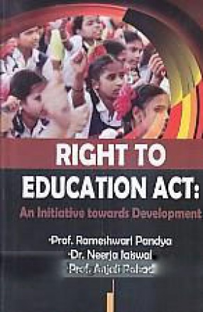 Right to Education Act: An Initiative Towards Development