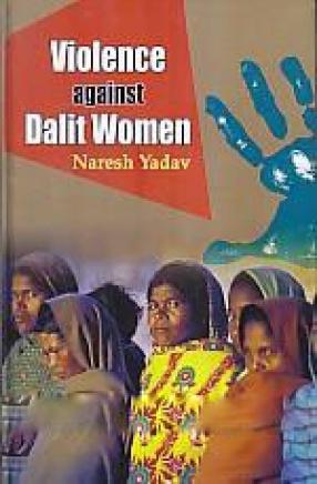 Violence Against Dalit Women