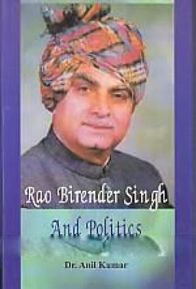 Rao Birender Singh and Politics