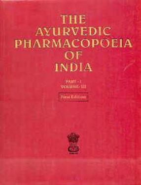 The Ayurvedic Pharmacopoeia of India (Volume 4, Part 2)