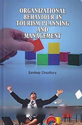 Organizational Behaviour in Tourism Planning and Management
