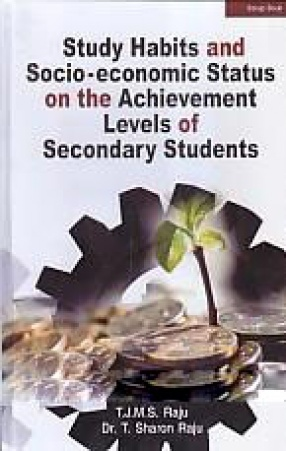 Study Habits and Socioeconomic Status on the Achievement Levels of Secondary Students