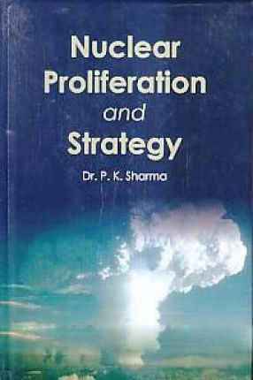 Nuclear Proliferation and Strategy