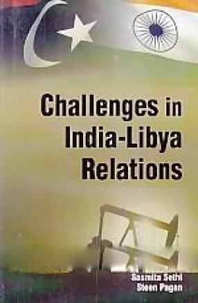 Challenges in India-Libya Relations