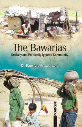 The Bawarias: Socially and Politically Ignored Community