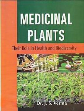 Medicinal Plants: Their Role in Health and Biodiversity