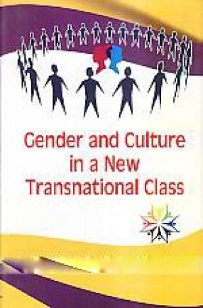 Gender and Culture in a New Transnational Class