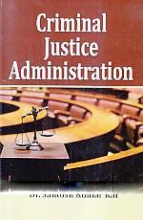 Criminal Justice Administration