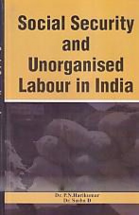 Social Security and Unorganised Labour in India